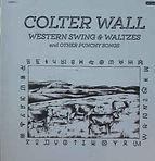 Colter Wall - Western Swing & Waltzes An