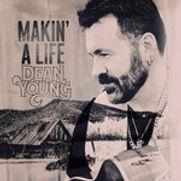 Dean Young - Makin A Life - 2017.jpg