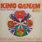 King Ganam - Reels And Rags - 1968.jpg