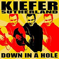 Kiefer Sutherland - Down In A Hole - 201