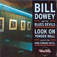 Bill Dowey - Look On yonder Wall - 2004.