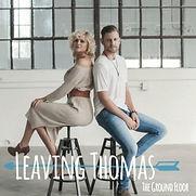 Leaving Thomas - The Ground Floor (EP) -