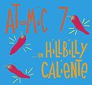 Atomic 7 - En Hillbilly Caliente - 2004.