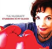 Tia McGraff - Stubborn In My Blood - 201