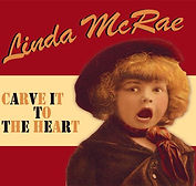 Linda McRae - Carve It To The Heart - 20