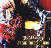 Tia McGraff - Break These Chains - 2013.