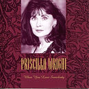 Priscilla Wright - When You Love Somebod