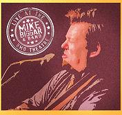 Mike Biggar - Live At The BMO Theatre -