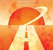 Moonwood - Trans Martian Express - 2012.
