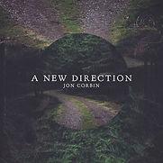 Jon Corbin - A New Direction - 2016.jpg