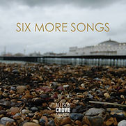 Allison Crowe - Six More Songs - 2020.jp