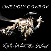 One Ugly Cowboy - Ride With The Wind - 2