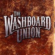 Washboard Union - The Washboard Union -