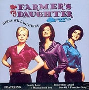 Farmer's Daughter - Girls Will Be Girls