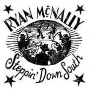 Ryan McNally - Steppin' Down South - 201