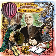 Chris Birkett - Be Creative - 2015.jpg