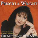 Priscilla Wright - The Singer And The So