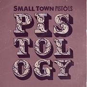 Small Town Pistols - Pistology - 2015.PN