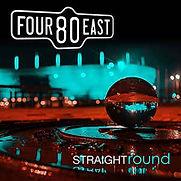 Four 80 East - Straight Round - 2020.jpg