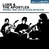 Luke & The Apostles - Revival 1999 - 201