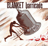 Blanket Barricade - Parade Bells - 2012.