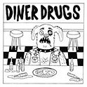 Diner Drugs - Diner Drugs (EP) - 2017.jp