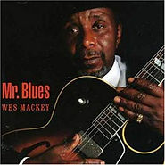 Wes Mackey - Mr. Blues - 2005.jpg