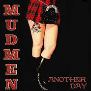 Mudmen - Another Day - 2010.jpg