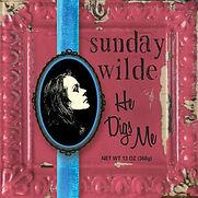 Sunday Wilde - He Digs Me - 2014.jpg