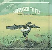 David Graff - Supposed To Fly - 2018.jpg