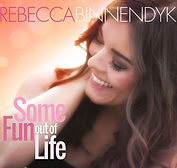 Rebecca Binnendyk - Some Fun Out Of Life