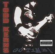 Todd Kerns - Go Time - 2004.jpg