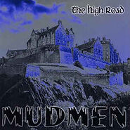 Mudmen - The High Road - 2009.jpg