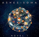 Ashes Of Soma - Novel 1 - 2020.jpg