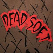 Dead Soft - Dead Soft (EP) - 2011.jpg
