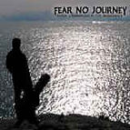 Mark Crissinger - Fear No Journey - 2009