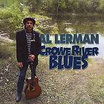Al Lerman - Crowe River Blues - 2012.jpg