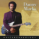 Danny Marks - Guitarcheology - 1997.jpg