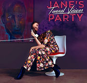 Jane's Party - Tunnel Visions - 2016.jpe