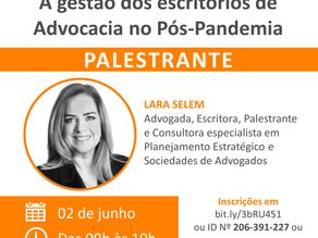 """Webinar """"A gestão dos escritórios de Advocacia no Pós-Pandemia"""""""