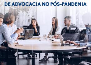 A realidade dos escritórios de advocacia no pós-pandemia