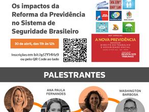 "Webinar ""Os impactos da Reforma da Previdência no Sistema de Seguridade Brasileiro"""