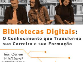 """Webinar: """"Bibliotecas Digitais: O conhecimento Que Transforma Sua Carreira e Sua Formação"""""""