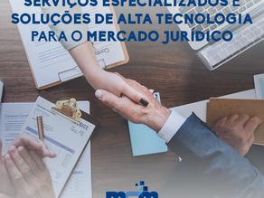 Serviços Especializados e Soluções de Alta Tecnologia para o Mercado Jurídico