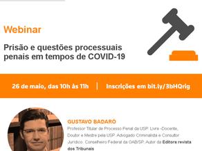 """Webinar """"Prisão e questões processuais penais em tempos de COVID-19"""""""