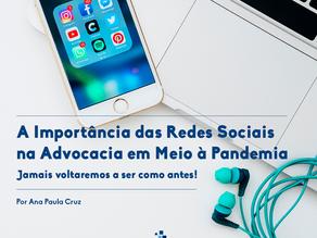A Importância das Redes Sociais na Advocacia em Meio à Pandemia