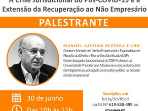 """Webinar  """"A Crise Jurisdicional do Pós-COVID-19 e a Extensão da Recuperação ao Não Empresário"""""""