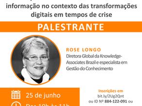Webinar do dia 25 de junho com Rose Longo