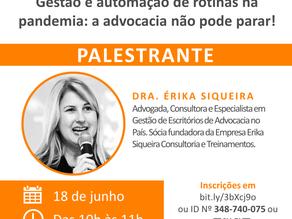 """Webinar """"Gestão e automação de rotinas na pandemia: a advocacia não pode parar!"""""""