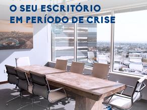 Como fortalecer o seu escritório em períodos de crise